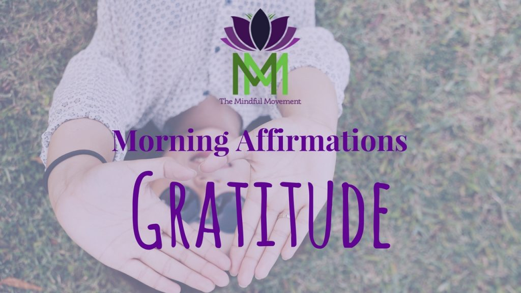Morning gratitue affirmations