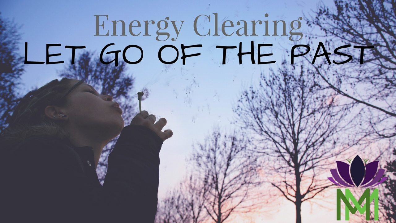 Guided Meditation and Energy Clearing to Let Go of the ...