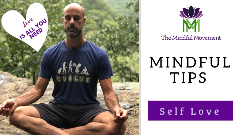 Mindful tip self love