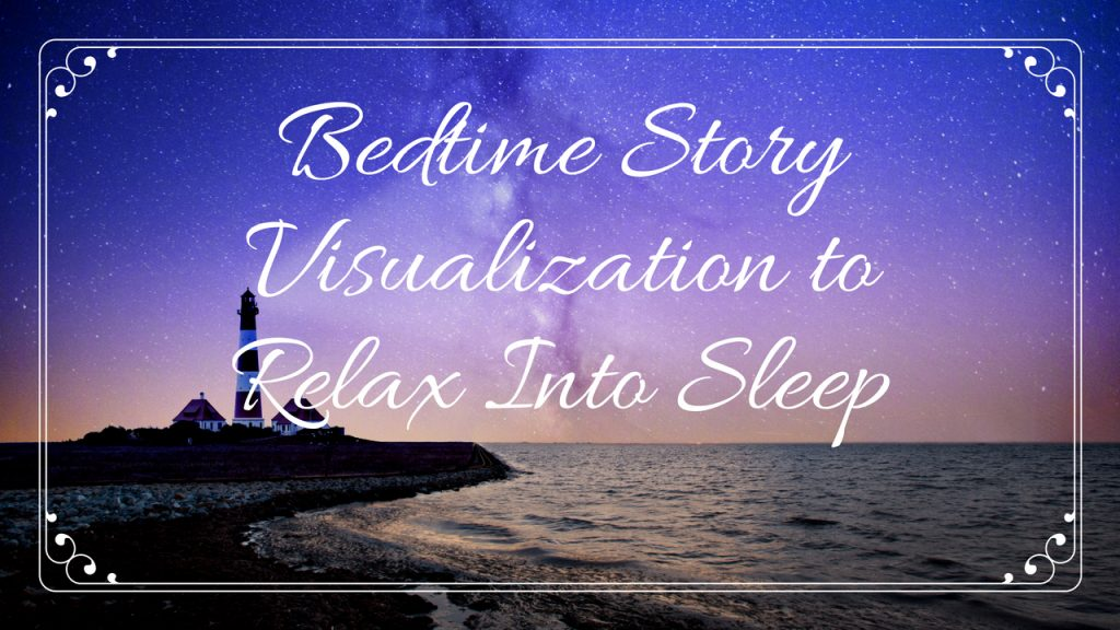 bedtime visualization