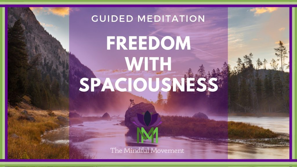 freedom with spaciousness