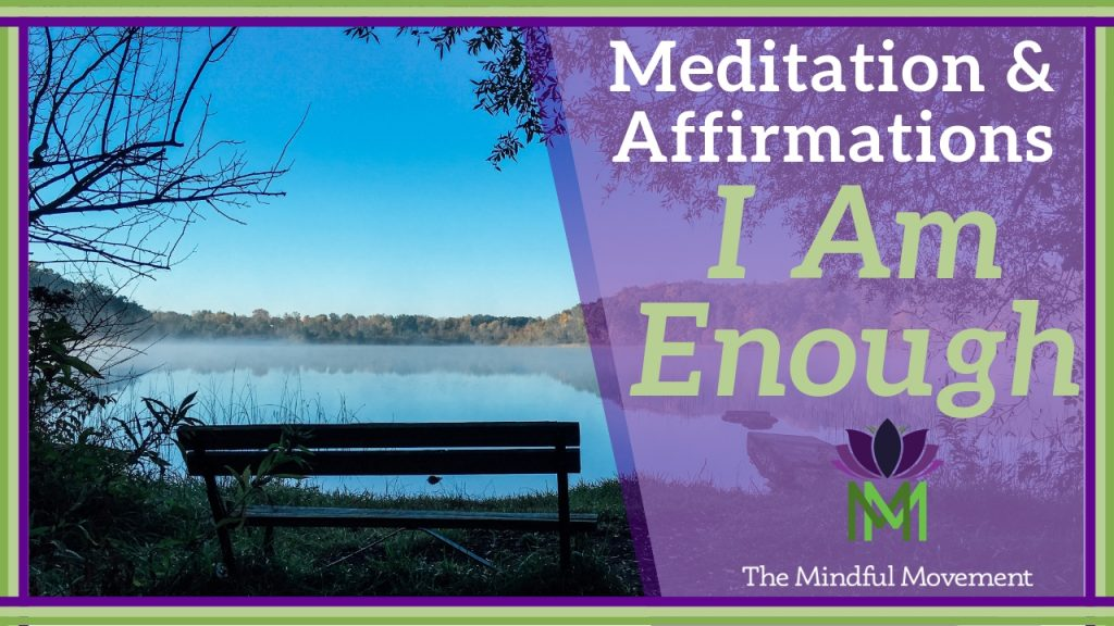You are enough affirmations