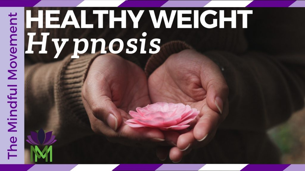 hypnosis healthy weight
