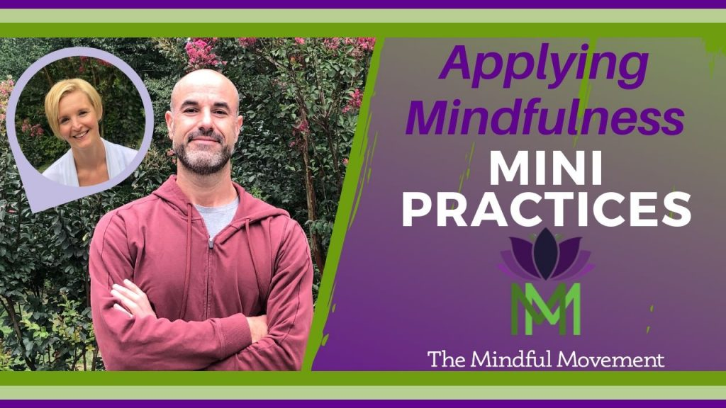Applying Mindfulness