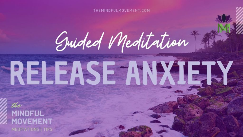 release anxiety meditation