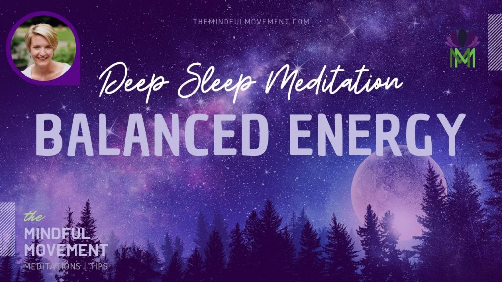 Sleep balanced energy