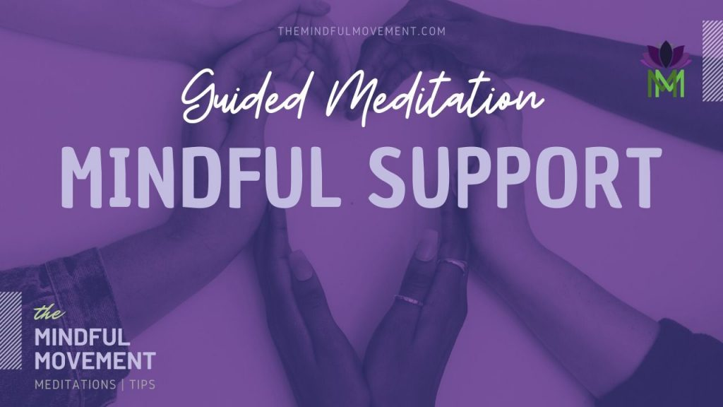 mindful support