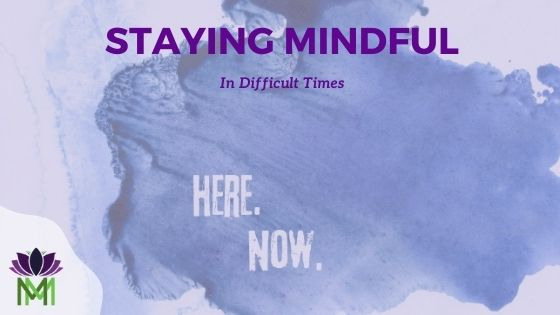 Staying Mindful Blog Banner