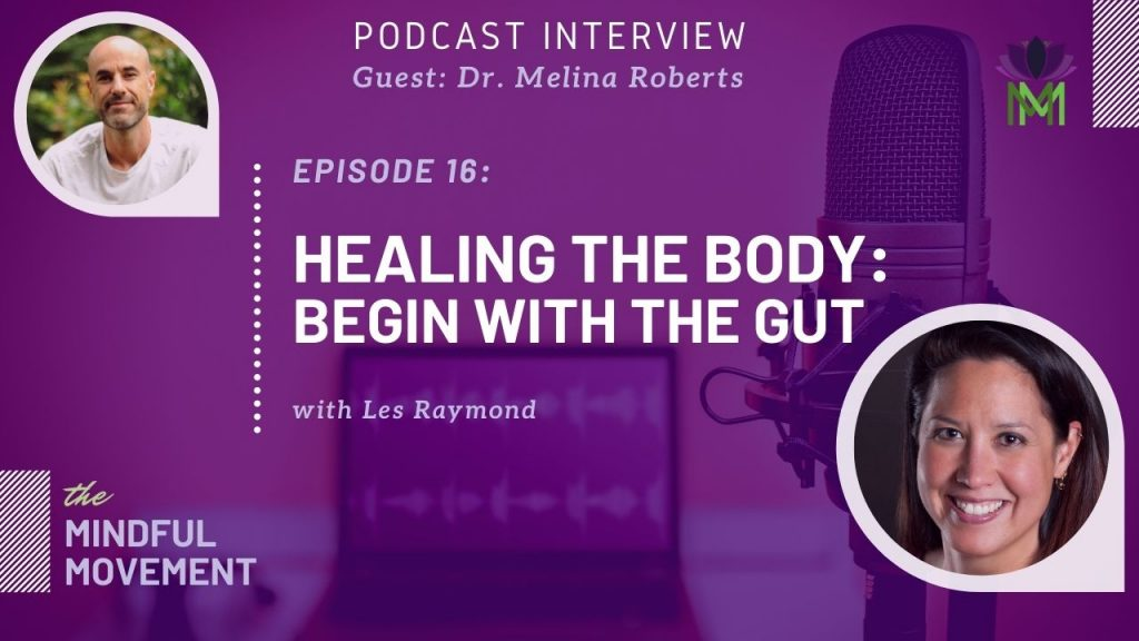 Healing the body: begin with the gut