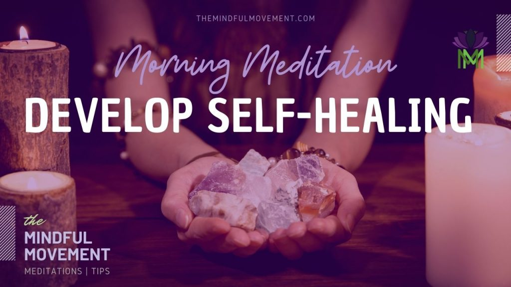 self healing morning meditation