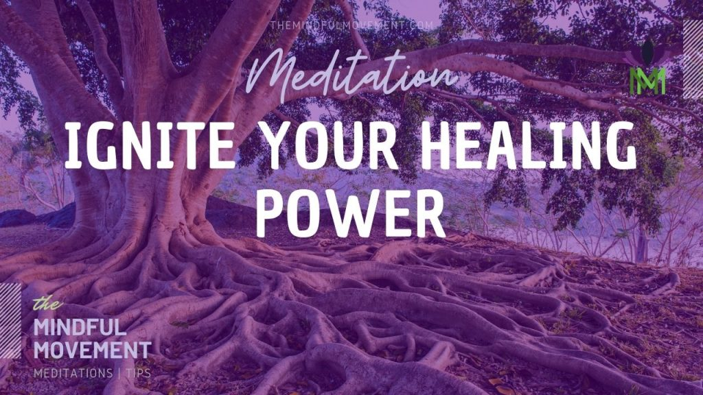 Ignite your healing power