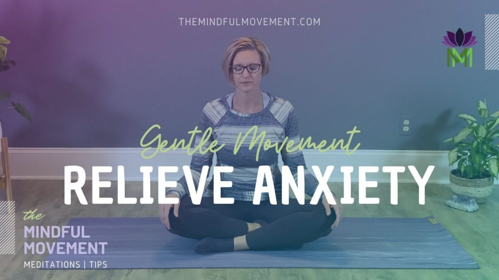 movement for anxiety
