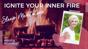 ignite your inner fire