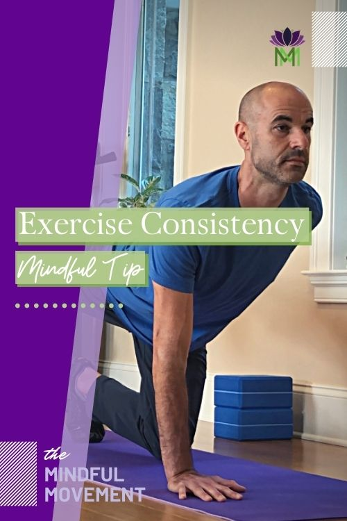 Tip Exercise consistency